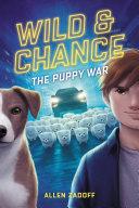 Wild & Chance: The Puppy War Pdf/ePub eBook