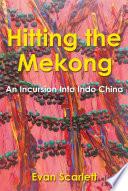 Hitting the Mekong Book