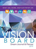 My Next Step Vision Board Dream Journal   Planner