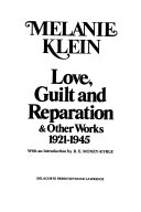 Love Guilt And Reparation And Other Works 1921 1945