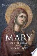 Mary in the Bible and in Our Lives Book
