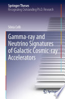 Gamma Ray And Neutrino Signatures Of Galactic Cosmic Ray Accelerators