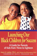 Launching Our Black Children for Success Book