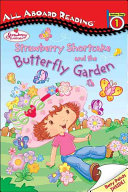 Strawberry Shortcake and the Butterfly Garden Book