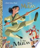 I Am Mulan  Disney Princess