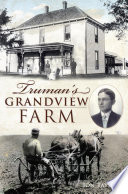 Truman s Grandview Farm Book PDF