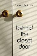Behind the Closet Door