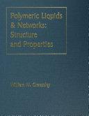 Polymeric Liquids & Networks