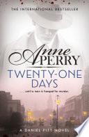 Twenty One Days  Daniel Pitt Mystery 1