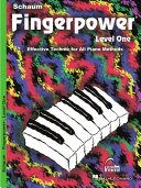Fingerpower - Level One: Effective Technic for All Piano Methods
