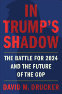 In Trump s Shadow Book PDF
