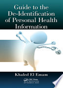 Guide to the De-Identification of Personal Health Information