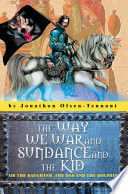 The Way We War And Sundance And The Kid Book PDF