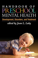 Handbook of Preschool Mental Health, First Edition