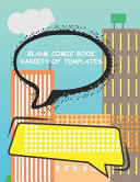 Blank Comic Book Variety of Templates