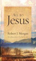 All to Jesus [Pdf/ePub] eBook