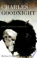 Charles Goodnight Book