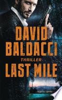 Last Mile  : Thriller