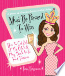 Must Be Present to Win  How to Get Out of the Ditch   Plug Back in to Your Passion Book PDF