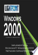Implementing a Microsoft Windows 2000 Network Infrastructure