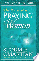 The Power of a Praying   Woman Prayer and Study Guide Book