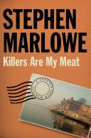 Killers Are My Meat [Pdf/ePub] eBook