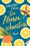 Die Zitronenschwestern  : Roman
