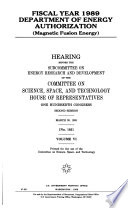 Fiscal Year 1989 Department of Energy Authorization: Magnetic fusion energy