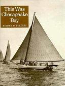 This was Chesapeake Bay