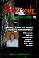 Down   Out  The Magazine Volume 2 Issue 1