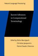 Recent Advances in Computational Terminology
