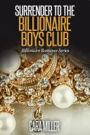 Surrender to the Billionaire Boys Club [Pdf/ePub] eBook