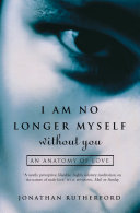 Pdf I Am No Longer Myself Without You: How Men Love Women Telecharger