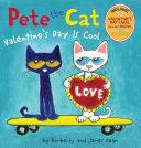 Pete the Cat: Valentine's Day Is Cool Pdf/ePub eBook