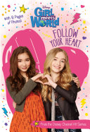 Girl Meets World: Follow Your Heart