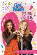 Girl Meets World: Follow Your Heart [Pdf/ePub] eBook