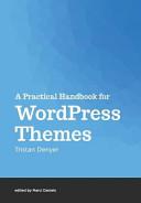 A Practical Handbook for WordPress Themes