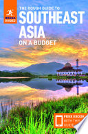 The Rough Guide to Southeast Asia on a Budget (Travel Guide with Free Ebook)