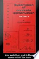 Supervision of Concrete Construction 2