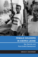 Female Soldiers in Sierra Leone