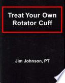 Treat Your Own Rotator Cuff Book PDF