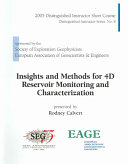 Insights and Methods for 4D Reservoir Monitoring and Characterization