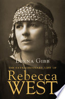 The Extraordinary Life Of Rebecca West Book