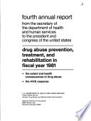 Annual Report from the Secretary of the Department of Health  Education  and Welfare to the President and Congress of the United States  Drug Abuse Prevention  Treatment  and Rehabilitation Book