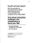 Annual Report from the Secretary of the Department of Health  Education  and Welfare to the President and Congress of the United States  Drug Abuse Prevention  Treatment  and Rehabilitation