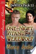 One-Night Stand with a Werewolf [DeWitt's Pack 12]