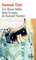 Les douze balles dans la peau de Samuel Hawley Pdf/ePub eBook