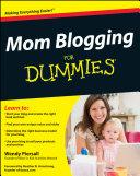 Mom Blogging For Dummies Pdf/ePub eBook
