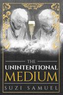 The Unintentional Medium Pdf/ePub eBook
