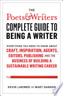 The Poets Writers Complete Guide To Being A Writer Book
